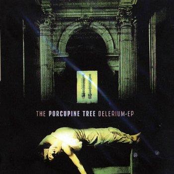 Porcupine Tree - Shesmovedon (CDS) (2000) & The Delerium (Promo EP) (2001)