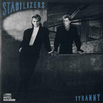 Stabilizers - Tyranny (1986)