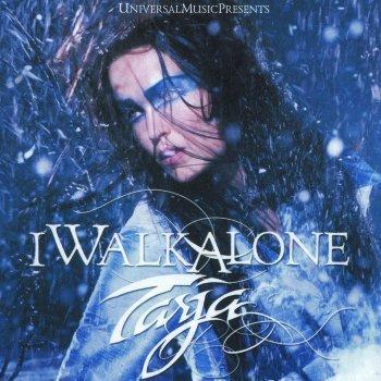 Tarja Turunen - I Walk Alone (2008)