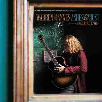 WARREN HAYNES - Ashes & Dust 2015