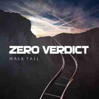 Zero Verdict - Walk Tall