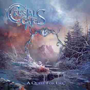 Crystal Gates - A Quest For Life (EP)