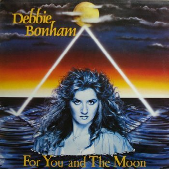 Debbie Bonham - For You And The Moon (1985)
