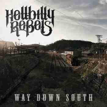 Hellbilly Rebels - Way Down South 2015
