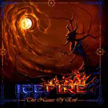 Icefire - The Nature Of Evil 2015