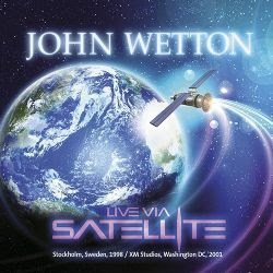 John Wetton - Live Via Satellite 2015B