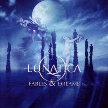 Lunatica - Fables & Dreams (2004)