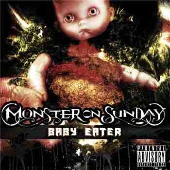 Monster On Sunday - Baby Eater (2015)jpg