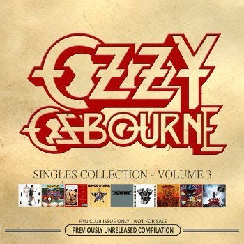 Ozzy Osbourne - Singles Collection - Volume 3 (2011)