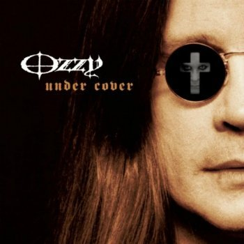 Ozzy Osbourne - Under Cover (2005)