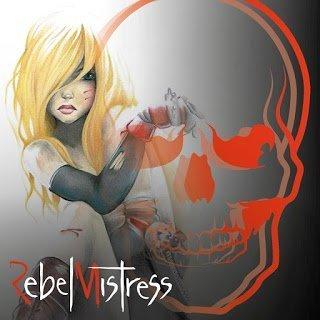 Rebel Mistress