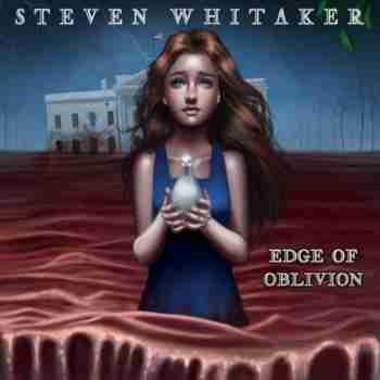 Steven Whitaker - Edge Of Oblivion (2015)