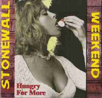 Stonewall Weekend - Hungry For More