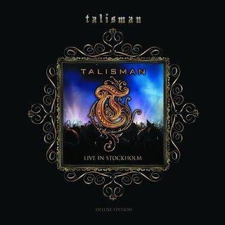 Talisman - Live in Stockholm 2015