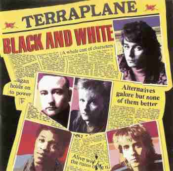 Terraplane(pre-Thunder) - Black And White - 1986(Remaster 1997)