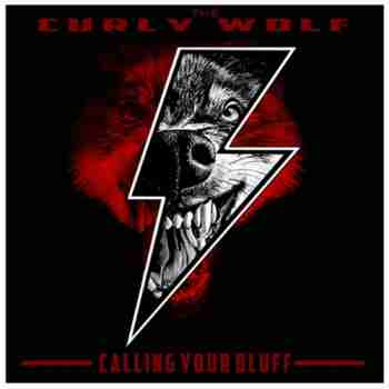 The Curly Wolf - Calling Your Bluff (2015)L
