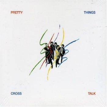 The Pretty Things - Cross Talk (1980)