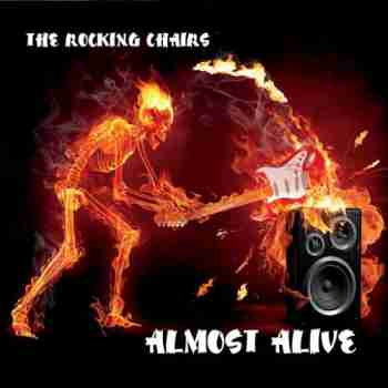 The Rocking Chairs - Almost Alive 2015