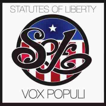The Statutes Of Liberty • Vox Populi