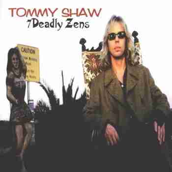 Tommy Shaw - 7 Deadly Zens 1998