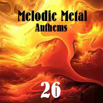 Various Artists - Melodic Metal Anthems 26