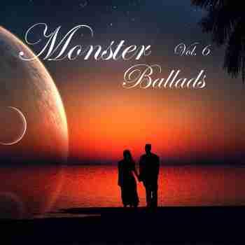 Various Artists - Monster Ballads Vol. 6