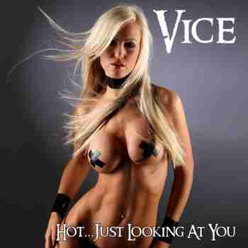 Vice_-_Hot_Just_Looking_At_You_Med_Cover_large