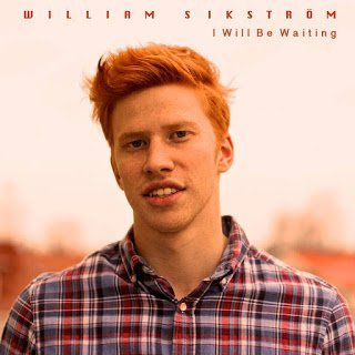 William Sikström - I Will Be Waiting 2015n