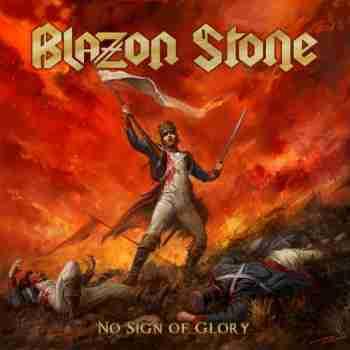 Blazon Stone - No Sign Of Glory (2015)
