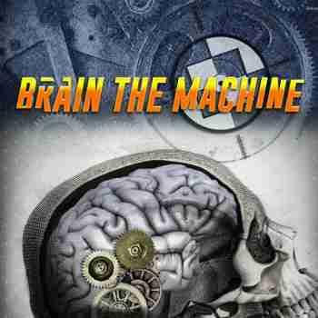 Brain The Machine