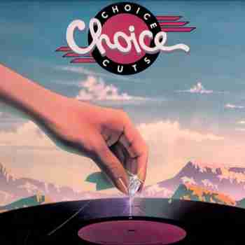 Choice - Choice Cuts 1980jpg