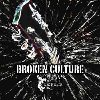 Cratia • Broken Culturejpg