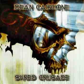 Dean Cascione • Shred Crusade