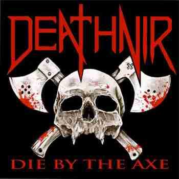 Deathnir - Die by the Axe (2015)