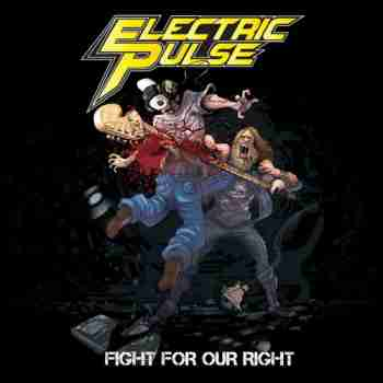 Electric Pulse - Fight For Our Right (2015)7
