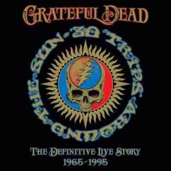 Grateful Dead - 30 Trips Around the Sun