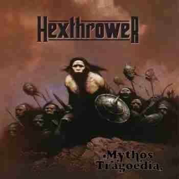 Hexthrower - Mythos Tragoedia (2015)jpg