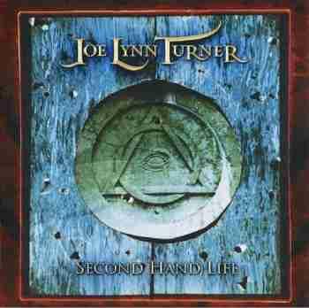 Joe Lynn Turner - Second Hand Life 2007jpg