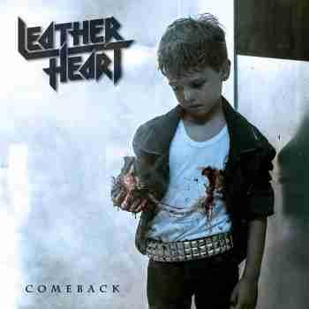 Leather Heart - Comeback