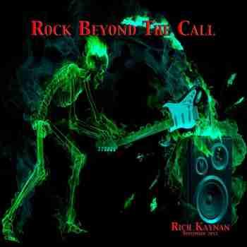 Rich Kaynan - Rock Beyond the Call