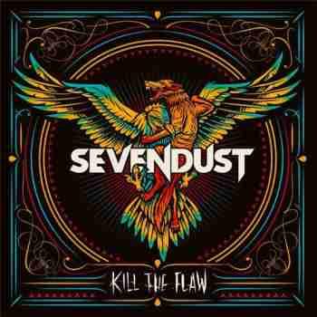 Sevendust - Kill the Flaw 2015