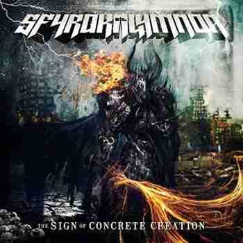 Sfyrokalymnon • The Sign Of Concrete Creation