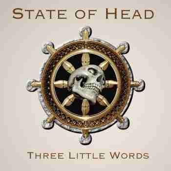 State Of Head - Three Little Words 2014