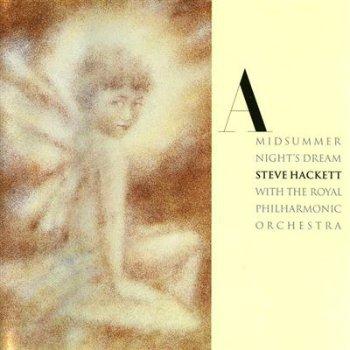 Steve Hackett - A Midsummer Night's Dream (1997)