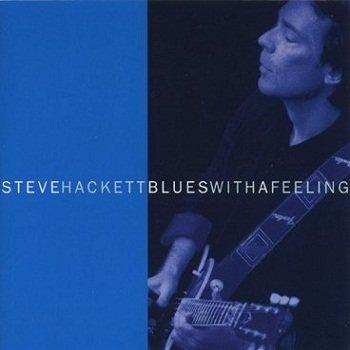 Steve Hackett - Blues With A Feeling (1994)