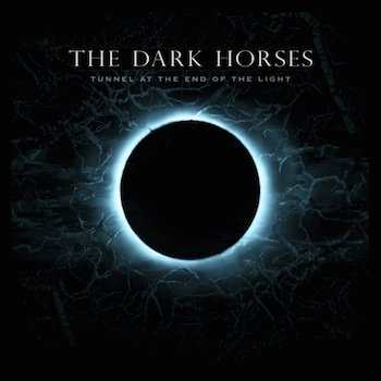 Tex Perkins & The Dark Horses - Tunnel At The End Of The Light (2015)