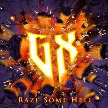 The GX Project - Raze Some Hell 2015