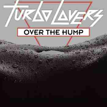 Turbo Lovers • Over The Hump