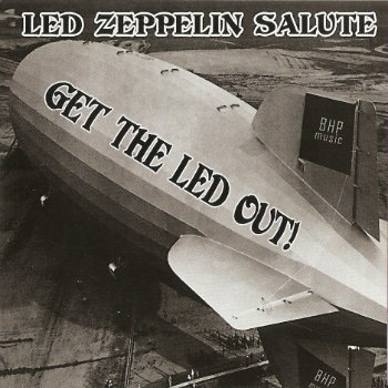 VA - Get The Led Out! Led Zeppelin Salute (2007)