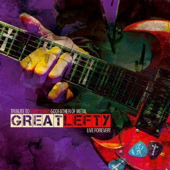 VA - Great Lefty Live Forever! - Tribute To Tony Iommi Godfather Of Metal (2015)